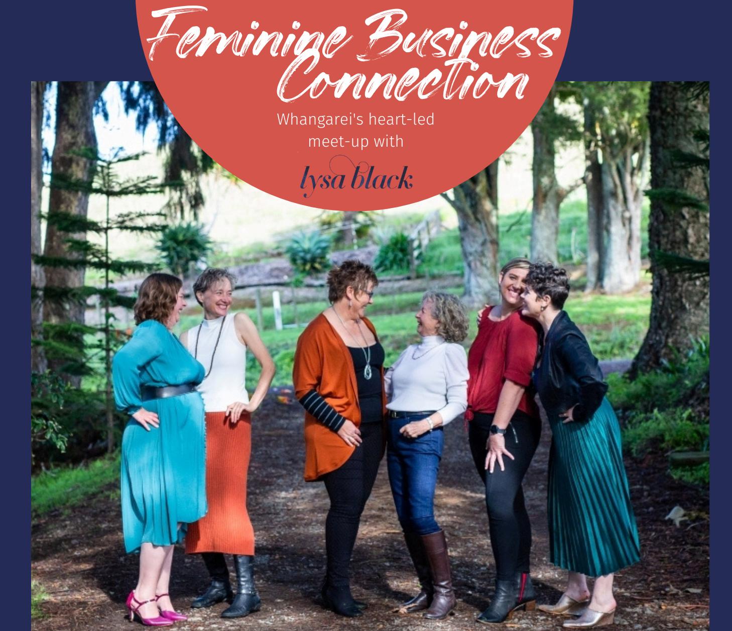 'Feminine Business Connection' Meet-Ups.
