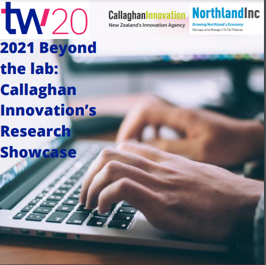 Tech Week 2021 Beyond the lab: Callaghan Innovation's Research Showcase